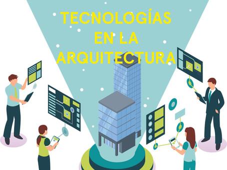 Tecnologías en la arquitectura