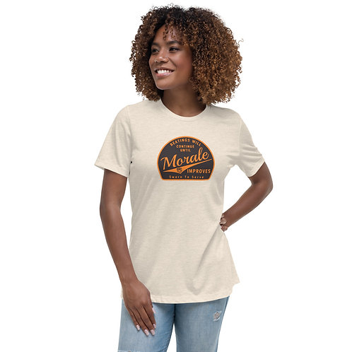 Women's Until Morale Improves Relaxed T-Shirt