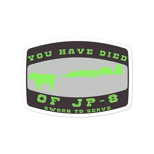 Died of JP-8 sticker