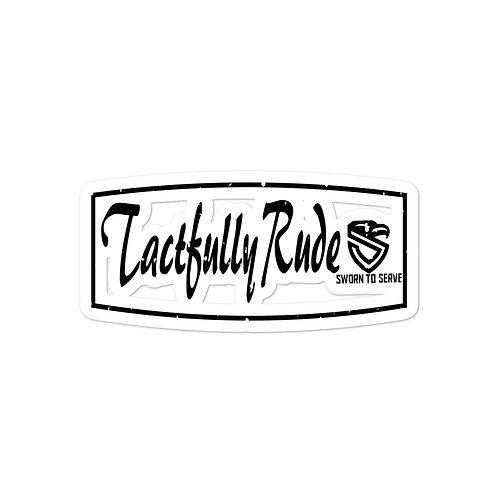 Tactfully sticker