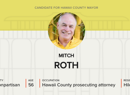 Candidate Q&A: Hawai'i County Mayor – Mitch Roth
