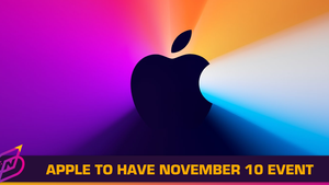 """Apple To Have """"One More Thing"""" Online Event On November 10"""