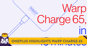 OnePlus Highlights 'Warp Charge 65' Fast-Charging Technology