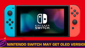 Nintendo Switch to Get OLED Display Model, Says Report