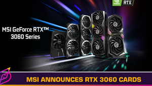 MSI Announces its RTX 3060 Cards