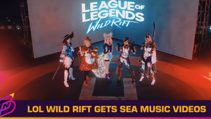 Riot SEA Launches Music Videos To Celebrate League of Legends: Wild Rift's Regional Open Beta