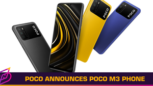 POCO Announces POCO M3 Phone, Reaffirms Independence