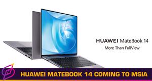 Huawei MateBook 14 Available in Malaysia Soon