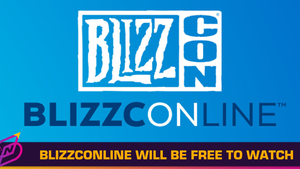 BlizzConline 2021 Will Be Free To Watch