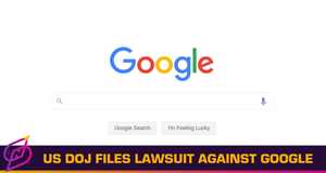 """US Justice Department Accuses Google of """"Anticompetitive Tactics"""" in New Lawsuit"""