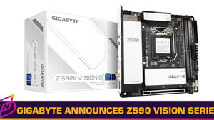 GIGABYTE Announces Z590 VISION Motherboards with Vision LINK