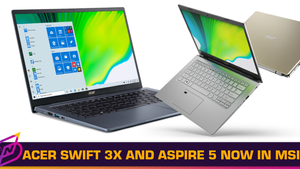Acer's Swift 3X and Aspire 5 Laptops Are Now Available In Malaysia
