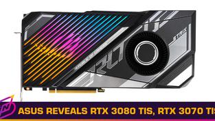 ASUS Announces RTX 3080 Ti and RTX 3070 Ti Cards