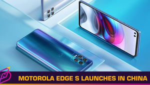 New Motorola Edge S Flagship Phone Launches in China