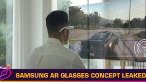 Samsung AR Glasses Concept Videos Leaked