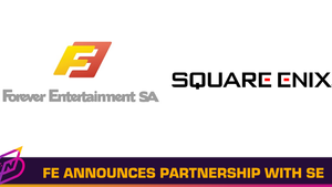 Forever Entertainment Teams Up with Square Enix to Release Remakes