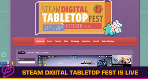 The Steam Digital Tabletop Fest Is Now Live