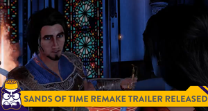 Fans Are Not Happy With The Prince of Persia: The Sands of Time Remake