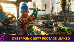 20 Minutes of Cyberpunk 2077 PS4 Gameplay Gets Leaked