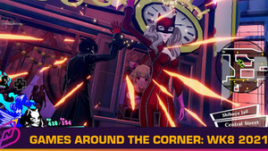 [Games Around the Corner] Week 8, 2021 – The Phantom Thieves Return