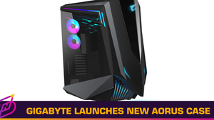 GIGABYTE Announces AORUS C700 GLASS Full-Tower Gaming Case
