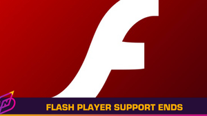 Adobe Flash Support Comes to an End