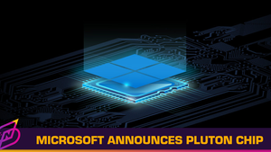 Microsoft Announces New Pluton Security Processor