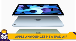 Apple Announces New iPad Air with A14 Bionic Chip