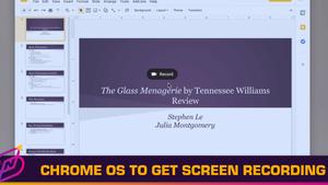 Chrome OS to Get Screen Recording Tool
