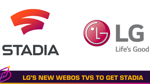 LG's New WebOS Smart TVs to Include Stadia