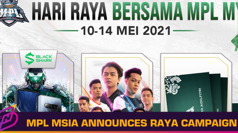 MPL Malaysia Releases Raya Short, Announces Raya Campaign