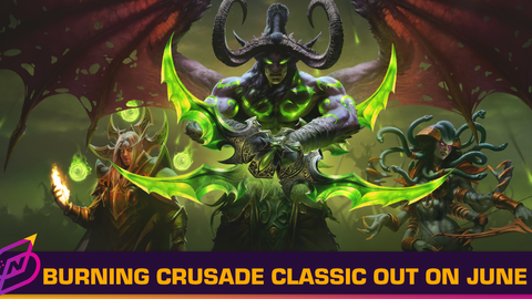World of Warcraft: Burning Crusade Classic to Launch on June 1