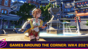 [Games Around the Corner] Week 4, 2021 – Ryza Returns