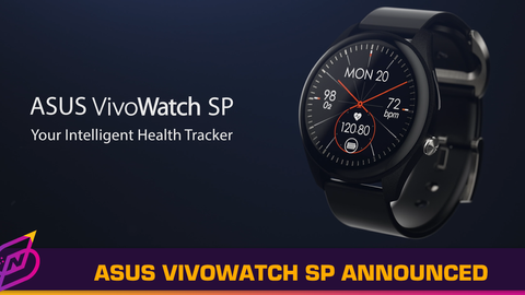 ASUS Announces VivoWatch SP with Electricalgraphy and Photoplethysmography Sensors
