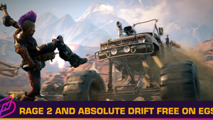 Rage 2 and Absolute Drift are Free on Epic Games Store This Week