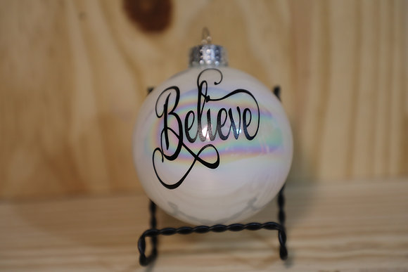 Believe Christmas Ornament