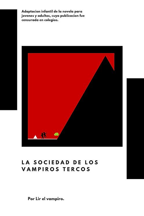 La sociedad de Los Vampiros Tercos