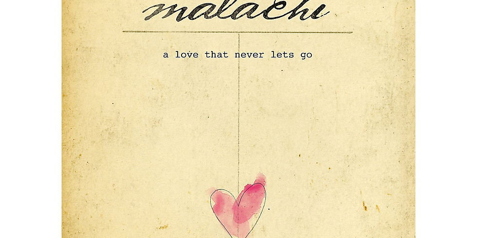 Malachi: A Love That Never Lets Go