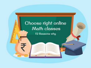 12 Reasons you should invest in the right online Math classes