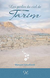 Les perles du ciel de Tarim