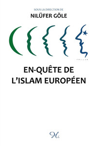 En-quête de l'islam européen