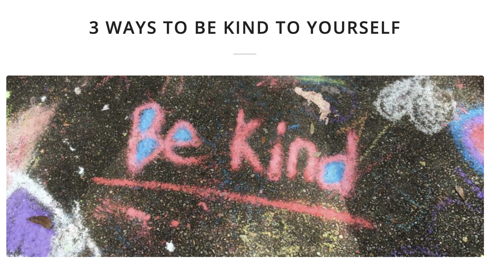 3 Ways to Be Kind to Yourself