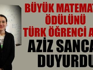 Büyük Matematik ödülünü Türk öğrenci Zeliha Kılıç kazandı.