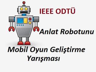 Anlat Robotunu Mobil Oyun Geliştirme Yarışması