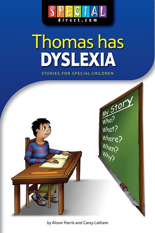 Thomas has Dyslexia