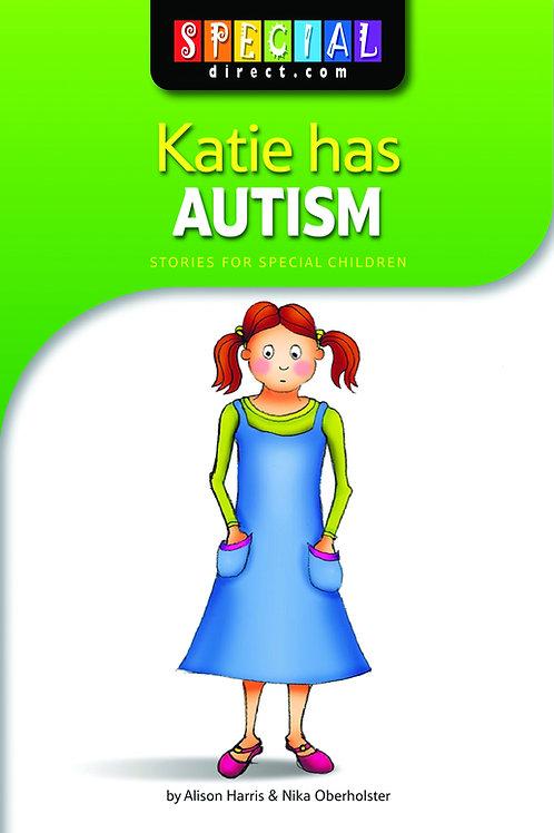 Katie has Autism