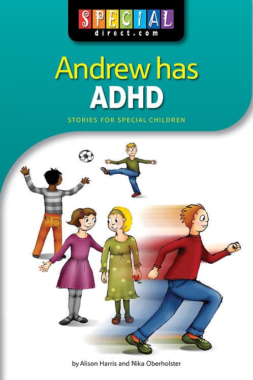 Andrew has ADHD