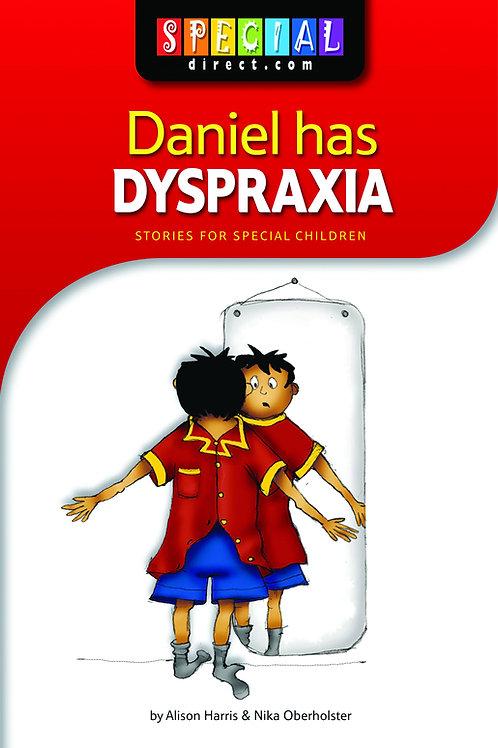 Daniel has Dyspraxia