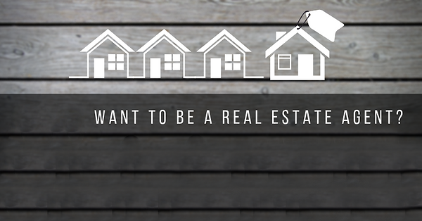 Want_to_be_a_real_estate_agent__JPG2.png