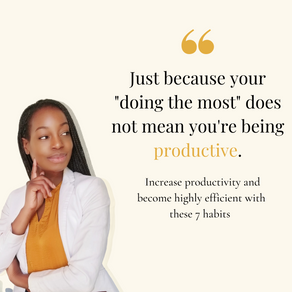 7 Habits that will increase your productivity